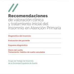 Recomendaciones de valoracion clinica y tratamiento inicial del insomnio en AP