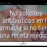 #DiaAntibioticos19: No solicites antibióticos en la farmacia si no tienes una receta médica.