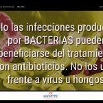 #DiaAntibioticos19: Solo las infecciones producidas por BACTERIAS pueden beneficiarse del tratamiento con antibioticios. No los uses frente a virus u hongos.