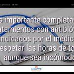#DiaAntibioticos19: Es importante completar los tratamientos con antibióticos indicados por el médico y respetar las horas de toma aunque sea incómodo.