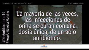 #DiaAntibioticos19: La mayoría de las veces, las infecciones de orina se curan con una dosis única, de un solo antibiótico.