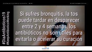 #DiaAntibioticos19: Si sufres bronquitis, la tos puede tardar en desparecer entre 2 y 4 semanas, los antibióticos no son útiles para evitarla o acelerar su curación.