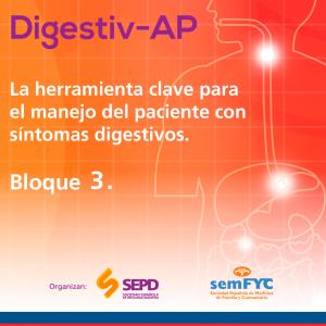 Digestiv-AP. Bloque 3