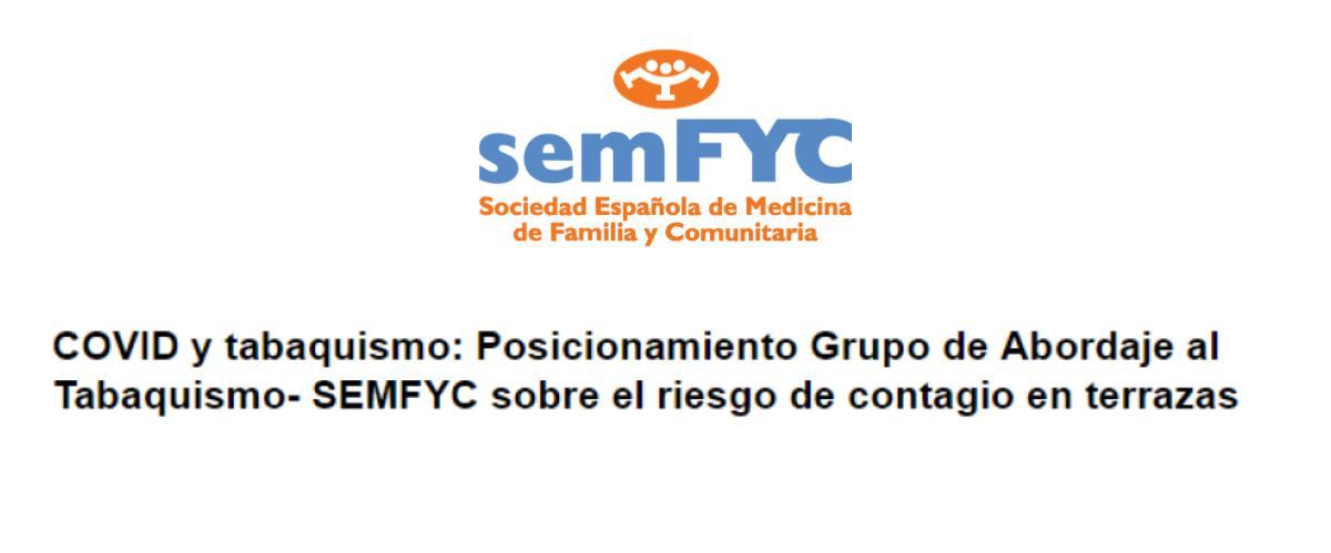 COVID y tabaquismo: Posicionamiento Grupo de Abordaje al Tabaquismo- SEMFYC sobre el riesgo de contagio en terrazas